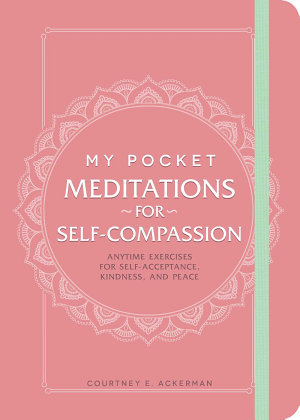 My Pocket Meditations for Self Compassion