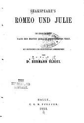 Shakespeare's Romeo und Julie: im englischen nach den besten quellen berichtigten text