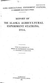 Report of the Alaska Agricultural Experiment Stations for ....