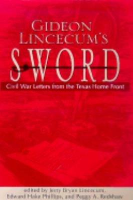 Gideon Lincecum s Sword