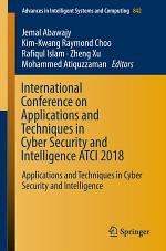 International Conference on Applications and Techniques in Cyber Security and Intelligence ATCI 2018