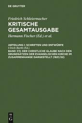 Der christliche Glaube nach den Grundsätzen der evangelischen Kirche im Zusammenhange dargestellt (1821/22): Marginalien und Anhang