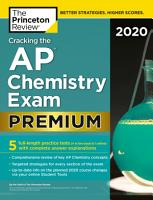 Cracking the AP Chemistry Exam 2020  Premium Edition PDF