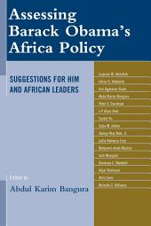 Assessing Barack Obama's Africa Policy: Suggestions for Him and African Leaders