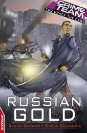 Crime Team: Russian Gold: EDGE