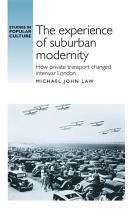 The experience of suburban modernity PDF
