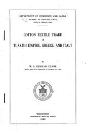 Cotton Textile Trade in Turkish Empire, Greece, and Italy: Volume 10