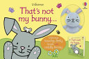That's Not My Bunny... Book and Toy
