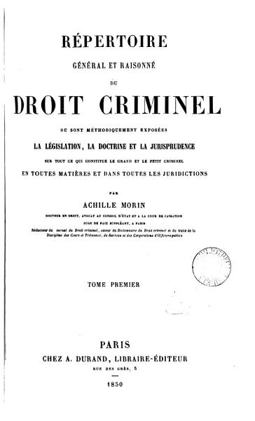 Download R  pertoire g  n  ral et raisonn   du droit criminel Book