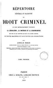 R  pertoire g  n  ral et raisonn   du droit criminel PDF