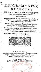 Delectus, Epigrammatum ex omnibus tum veteribus, tum recentioribus poetis accurate decerptus, et Cum Dissertatione de vera pulchritudine