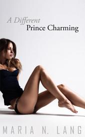 A Different Prince Charming: Futanari Erotica