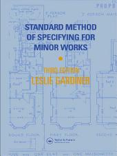 Standard Method of Specifying for Minor Works: Edition 3