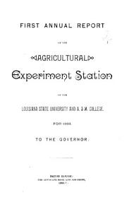 Annual Report of the Agricultural Experiment Stations of the Louisiana State University and A    M  College for to the Governor for     PDF