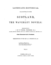Landscape-historical Illustrations of Scotland, and the Waverley Novels: Volume 2