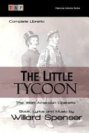 The Little Tycoon: the 1886 American Operetta