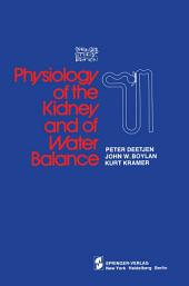 Physiology of the Kidney and of Water Balance