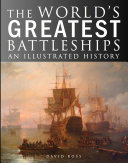The World's Greatest Battleships