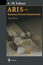 ARIS - Business Process Frameworks: Edition 3