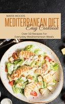 Mediterranean Diet Easy Cookbook