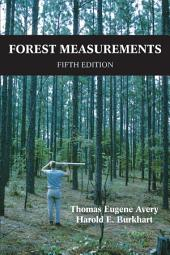 Forest Measurements: Fifth Edition