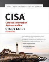 CISA Certified Information Systems Auditor Study Guide: Edition 4
