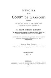 Mémoirs of the Count de Grammont: Containing the Amorous History of the English Court Under the Reign of Charles II, Volume 2