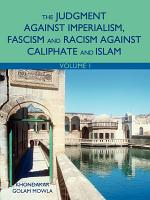 The Judgment Against Imperialism  Fascism and Racism Against Caliphate and Islam PDF