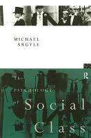 The Psychology of Social Class PDF