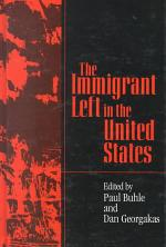 The Immigrant Left in the United States