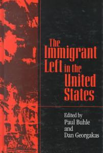 The Immigrant Left in the United States PDF