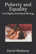Puberty and Equality  Civil Rights and Moral Wrongs PDF