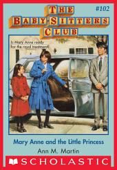 The Baby-Sitters Club #102: Mary Anne and the Little Princess