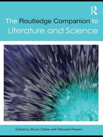 The Routledge Companion to Literature and Science PDF