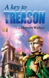 A Key to Treason