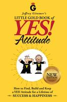 Jeffrey Gitomer s Little Gold Book of YES  Attitude  New Edition  Updated   Revised PDF