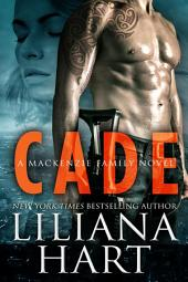 Cade (MacKenzie Security Book1)