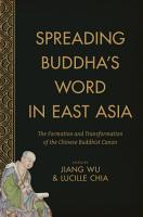 Spreading Buddha s Word in East Asia PDF