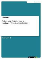 Polizei- und Spitzelwesen in Lombardo-Venetien (1815-1866)