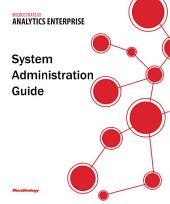 System Administration Guide for MicroStrategy Analytics Enterprise