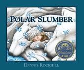Ploar Slumber