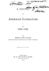A History of American Literature: Volume 1