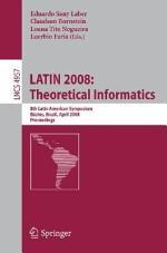 LATIN 2008: Theoretical Informatics