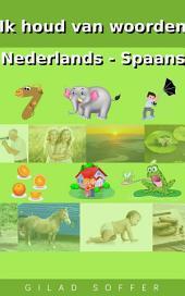 Ik houd van woorden Nederlands - Spaans
