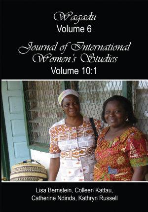 Wagadu Volume 6 Journal of International Women s Studies Volume 10 1 PDF