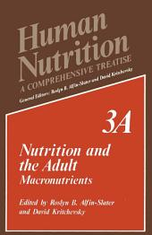 Nutrition and the Adult: Macronutrients