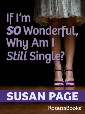If I m So Wonderful  Why Am I Still Single