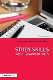 Study Skills for Foundation Degrees: Edition 2