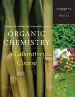 Understanding the Principles of Organic Chemistry  A Laboratory Course PDF