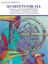 Quartets for All: For Bass Clef Instruments
